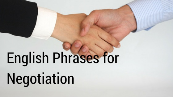Business English: Useful Phrases in Negotiation